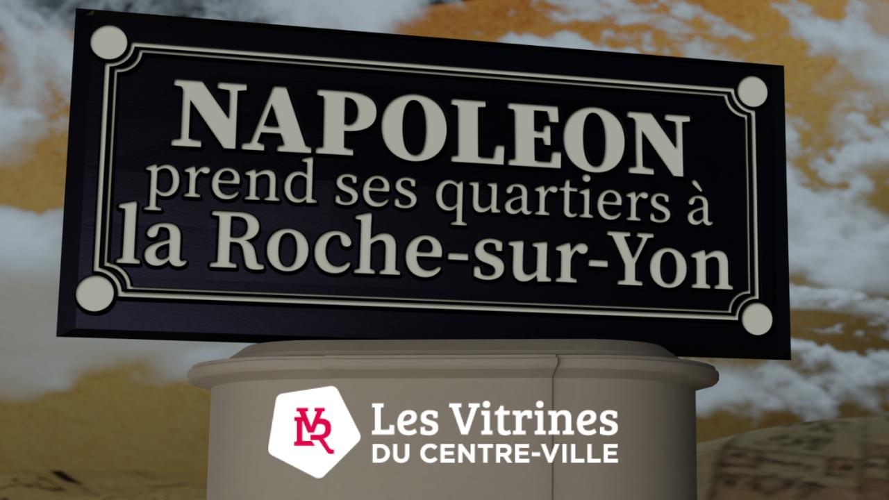 web série Napoléon prend ses quartiers à la Roche-sur-Yon trailer