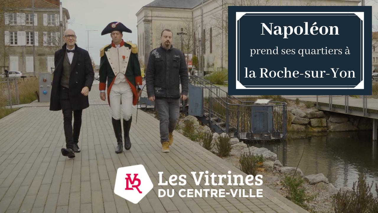 web série Napoléon prend ses quartiers à la Roche-sur-Yon épisode 1